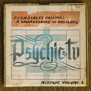 PSYCHIC TV - Fishscales Falling: A Smorgasbord Ov Delights - Mixtape Volume 1 LP