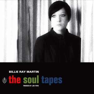 MARTIN, BILLIE RAY ‎– The Soul Tapes LP