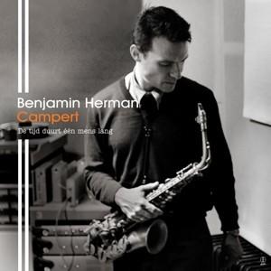 HERMAN, BENJAMIN - Campert, De Tijd Duurt Één Mens Lang LP