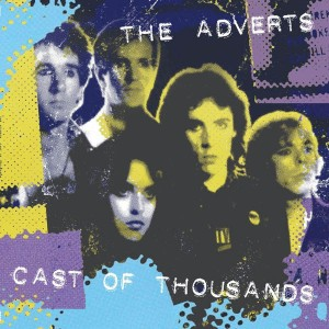 ADVERTS - Cast Of Thousands LP