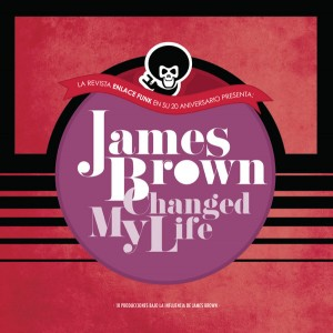 V/A ‎– James Brown Changed My Life LP