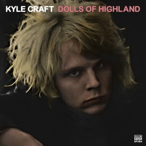CRAFT, KYLE ‎– Dolls Of Highland 2LP