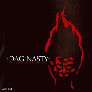 DAG NASTY – Cold Heart / Wanting Nothing 7""