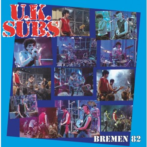 U.K. SUBS – Bremen 82 LP