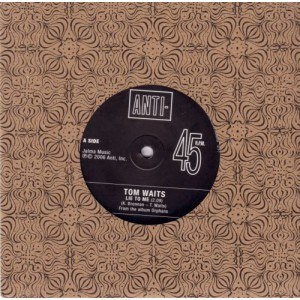 WAITS, TOM – Lie To Me 7""