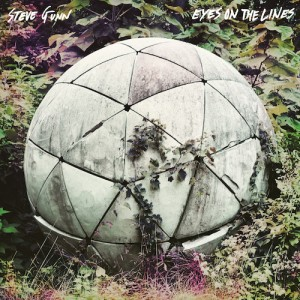 GUNN, STEVE  ‎– Eyes On The Lines LP