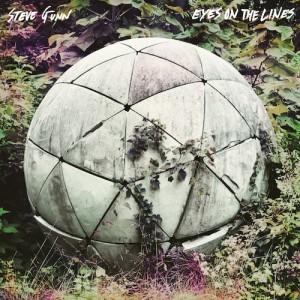 GUNN, STEVE  – Eyes On The Lines LP