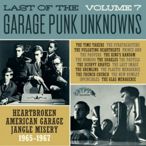 V/A – Last Of The Garage Punk Unknowns Volume 7 LP