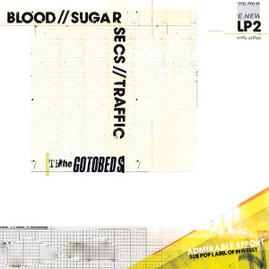 GOTOBEDS – Blood // Sugar // Secs // Traffic LP