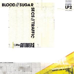 GOTOBEDS – Blood // Sugar // Secs // Traffic LP