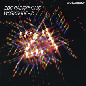 V/A – BBC Radiophonic Workshop - 21 LP
