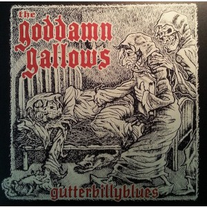 GODDAMN GALLOWS – Gutterbillyblues LP