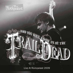 AND YOU WILL KNOW US BY THE TRAIL OF DEATH – Live At Rockpalast 2009 2LP