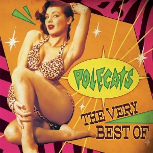 POLECATS - The Very Best Of LP