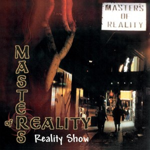 MASTER OF REALITY ‎– Reality Show LP