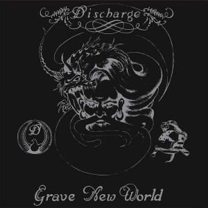 DISCHARGE – Grave New World LP