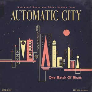 AUTOMATIC CITY ‎– One Batch Of Blues LP
