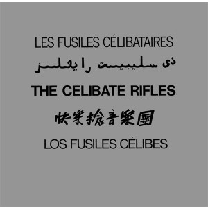 CELIBATE RIFLES ‎– The Celibate Rifles LP