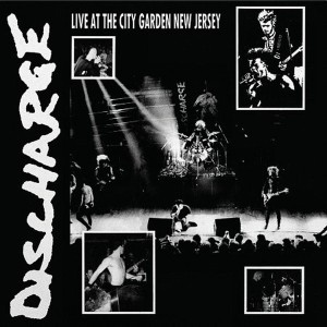 DISCHARGE – Live At The City Garden New Jersey LP