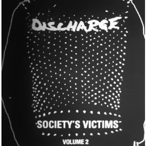 DISCHARGE ‎– Society's Victims, Volume 2 2LP