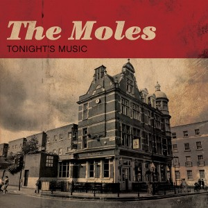 MOLES – Tonight's Music LP
