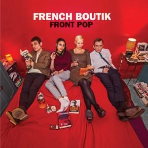 FRENCH BOUTIK – Front Pop LP