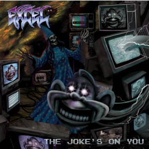 EXCEL – The Jokes On You LP