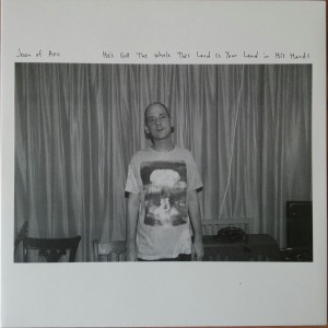 JOAN OF ARC – He's Got The Whole This Land Is Your Land In His Hands LP