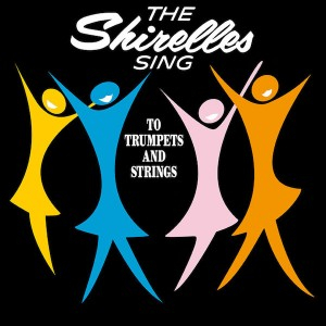 SHIRELESS – Sing To Trumpets And Strings LP