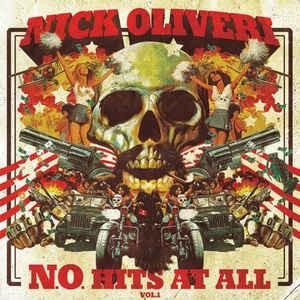 OLIVERI, NICK – No Hits At All Vol 1 LP