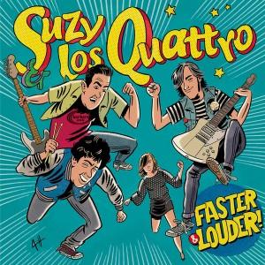 SUZY & LOS QUATTRO – Faster & Louder! LP
