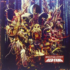 RED FANG - Whales And Leeches LP