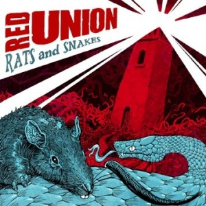 RED UNION - Rats And Snakes LP