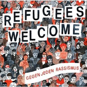 V/A - Refugees Welcome Gegen Jeden Rassismus 2LP