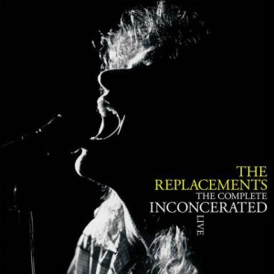 REPLACEMENTS - The Complete Inconcerated Live 3LP