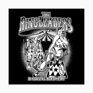 RINGLEADERS - Bi-Coastal Blasphemy LP