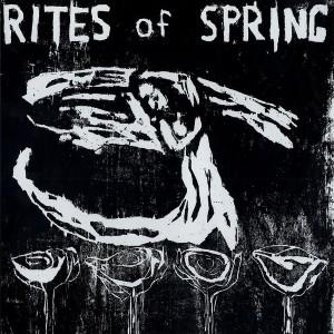 RITES OF SPRING - s/t LP