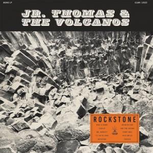 THOMAS, JR. & THE VOLCANOS - Rockstone LP