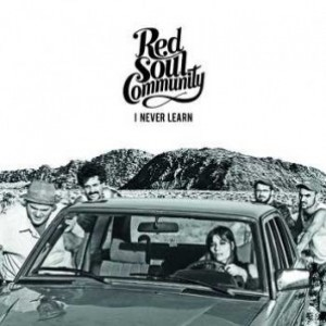 RED SOUL COMMUNITY - I Never Learn LP