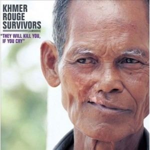 KHMER ROUGE SURVIVORS - They Will Kill You If You Cry LP
