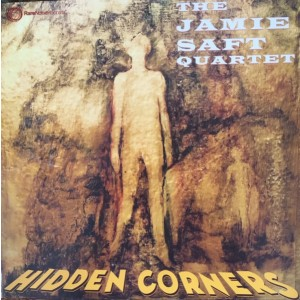 JAMIE SAFT QUARTET - Hidden Corners LP