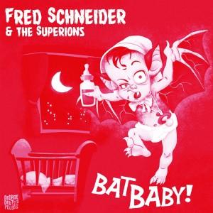 """SCHNEIDER, FRED - Bat Baby 7"""""""