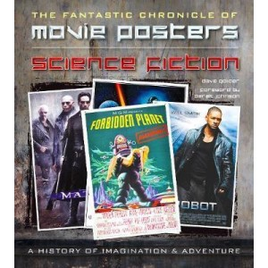 Science Fiction Movie Posters : The Fantastic Chronicle of Movie Posters KNJIGA