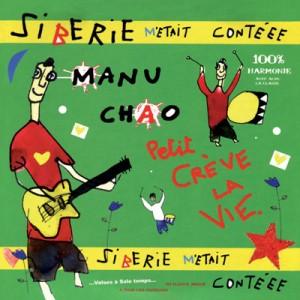 MANU CHAO - Siberie M'Etait Contéee 2LP