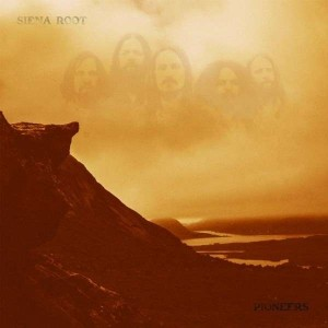 SIENA ROOT - Pioneers LP