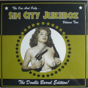"""V/A - The One And Only... Sin City Jukebox Vol. Two The Double Barrel Edition! 10"""""""