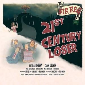 SIR REG - 21st Century Loser LP