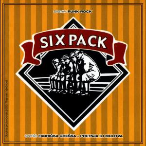 SIX PACK Fabrička Greška + Pretnja ili Molitva CD