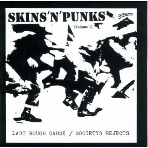 Last Rough Cause / Societys Rejects ‎– Skins 'N' Punks (Volume 1) LP