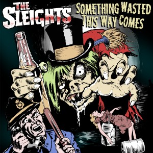 SLEIGHTS - Something Wasted This Way ComeS LP